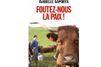"""""""Les agriculteurs sont dans un état préinsurrectionnel"""""""