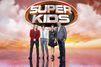 """""""Superkids"""": Les enfants ont un incroyable talent"""