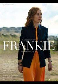 """Frankie"" d'Isabelle Huppert"
