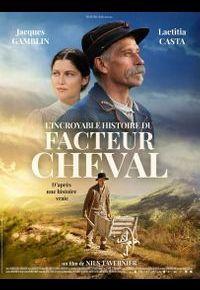 """""""L'Incroyable histoire du facteur Cheval"""""""
