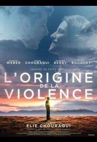 """L'affiche de """"L'Origine de la violence"""""""