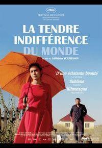 """La tendre indifférence du monde"""
