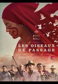 """""""Les Oiseaux de passage"""" de Ciro Guerra et Cristina Gallego"""