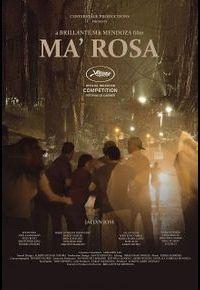 """""""Ma'Rosa"""" de Brillante Mendoza"""