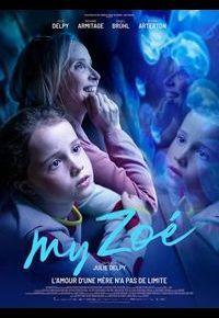 """My Zoé"" de Julie Delpy"