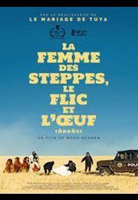 """""""La Femme des steppes, le flic et l'oeuf"""" de Wang Quan'an"""