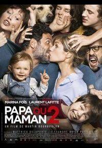 """""""Papa ou maman 2"""""""