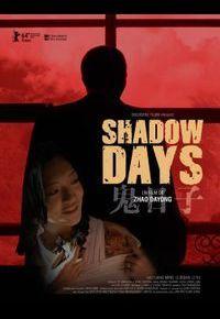"""""""Shadow Days"""""""