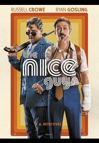 """L'affiche de """"The Nice Guys"""""""