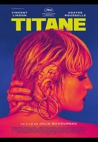 """""""Titane"""" de Julie Ducournau"""