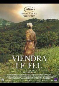 """""""Viendra le feu"""" d'Oliver Laxe"""