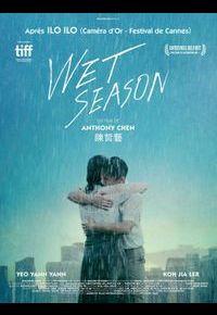 """""""Wet Season"""""""