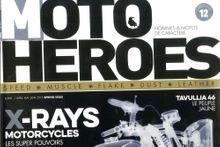 """Moto Heroes"", une nouvelle voix de ""garage"""