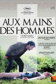 """""""Aux mains des hommes"""": la critique"""