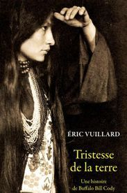 Eric Vuillard flingue Buffalo Bill