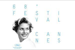 Tout sur le 68e Festival de Cannes