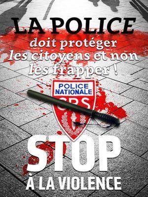 L'affiche dénonce les violences policières