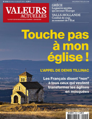 """Une de """"Valeurs Actuelles"""" datée du 8 juillet 2015."""