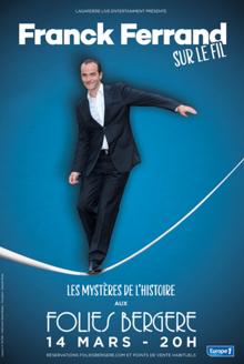 Franck Ferrand au théâtre des Folies Bergère à Paris