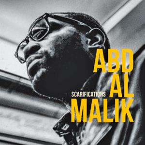 Abd Al Malik : « Scarifications » (Pias), en tournée actuellement, le 3 mars à Paris (Gaîté lyrique).