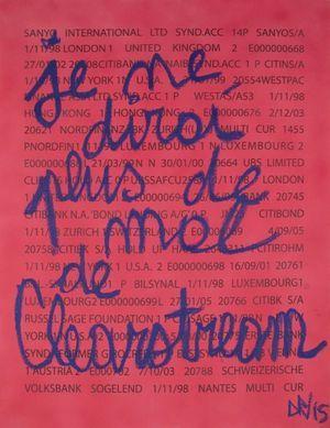 Denis Robert - Je ne dirai plus de mal de Clearstream - Mixte sur papier - 115 x 89 cm - 2015
