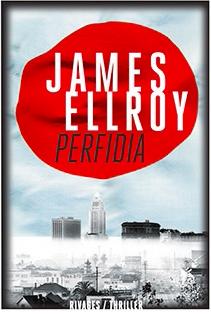 """Couverture de """"Perfidia"""" de James Ellroy."""