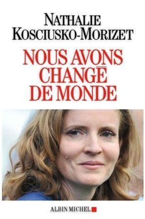 « Nous avons changé de monde », Albin Michel