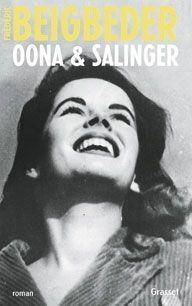 """""""Oona & Salinger"""", de Frédéric Beigbeder, éd. Grasset, 334 pages, 19 euros."""