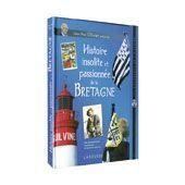« Histoire insolite et passionnée de la Bretagne », de Jean-Paul Ollivier, éd. Larousse, 128 pages, 29,90 euros.