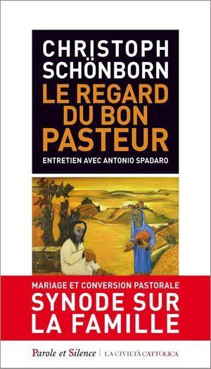 Le cardinal Christoph Schönborn vient d'écrire avec le père Antonio Spadaro « Le regard du bon pasteur », éditions Parole et Silence, La Civilta Cattolica.