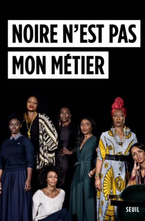 """""""Noire n'est pas un métier"""""""