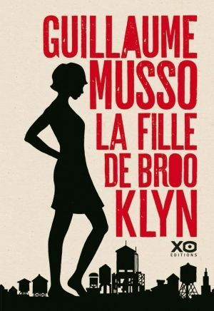 « La fille de Brooklyn », de Guillaume Musso, XO éditions, 463 pages, 21,90 euros.