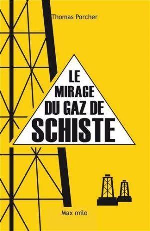 Le Mirage du gaz de schiste
