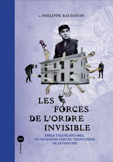 Les forces de l'ordre invisible