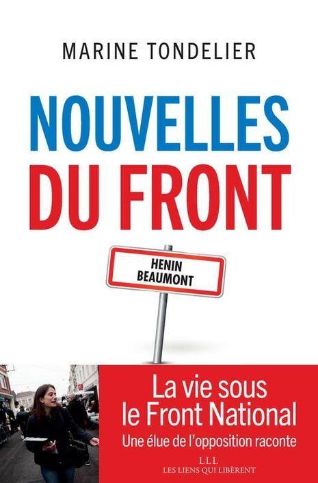 """""""Nouvelles du Front"""", de Marine Tondelier, éd. Les liens qui libèrent"""