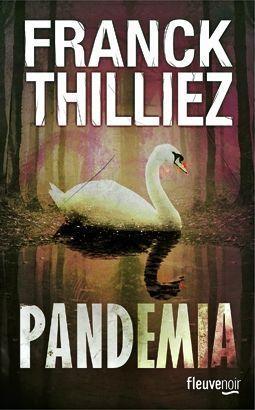 """""""Pandemia"""", de Franck Thilliez."""