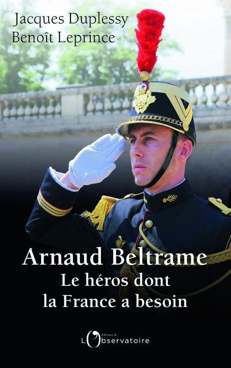 «Arnaud Beltrame, le héros dont la France a besoin»