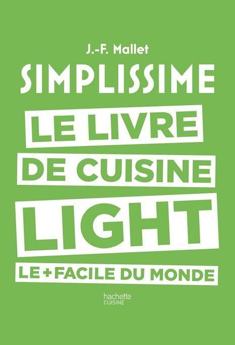 «Simplissime. Le livre de cuisine le +facile du monde», éd.Hachette cuisine, 19,95euros.