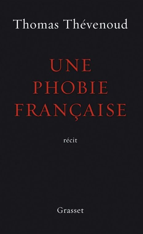 «Une phobie française», de Thomas Thévenoud, éd. Grasset.