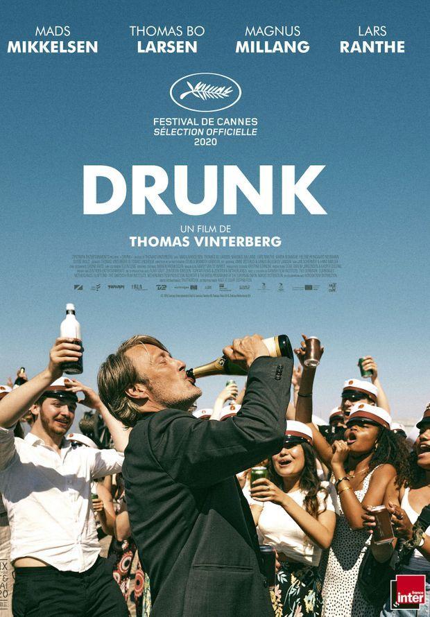 Affiche de «Drunk».