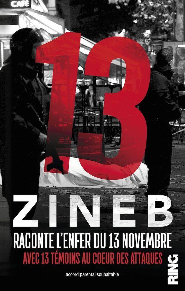 « 13 », de Zineb El Rhazoui, éd. Ring.