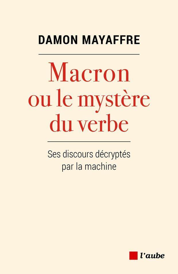 3747-Mayaffre-Macron-ou-le-mystère-du-verbe-scaled