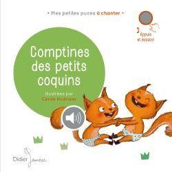 Comptines des petits coquins, illustrations de Cécile Hudrisier