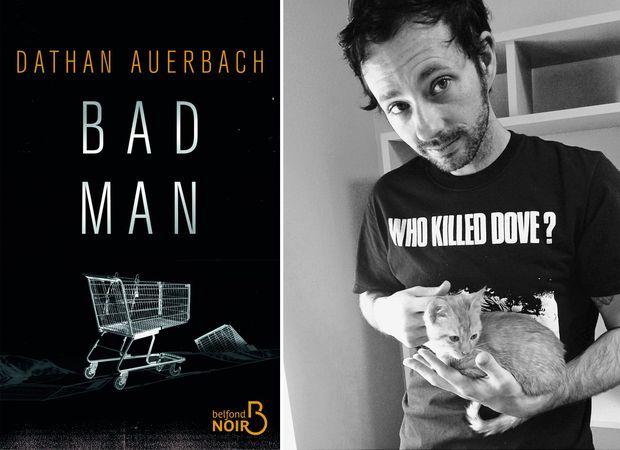 «Bad Man» de Dathan Auerbach