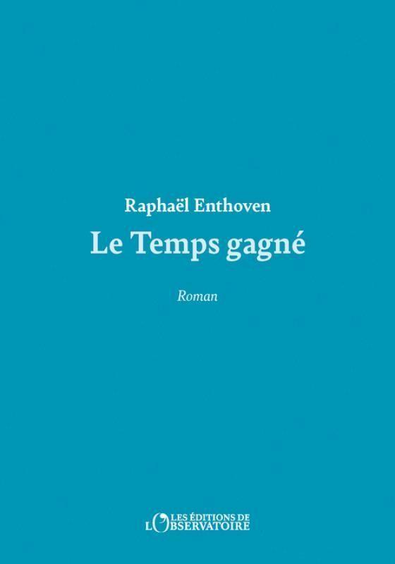 """""""Le Temps gagné"""""""