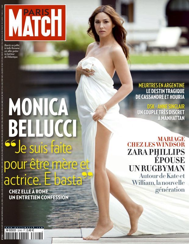 « Monica Bellucci : 'je suis faite pour être mère et actrice. E basta' » - Paris Match n°3246, 4 août 2011.