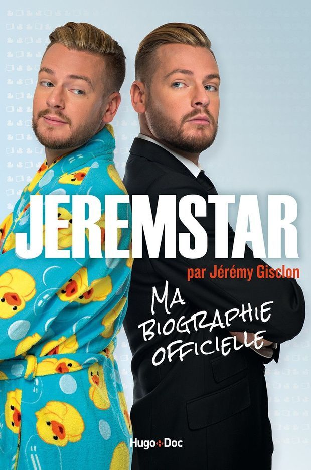 Jeremstar : ma biographie officielle. Edition Hugo Doc.