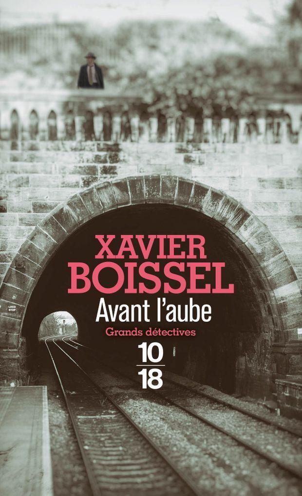 Couv_Avant l'aube_Xavier BOISSEL