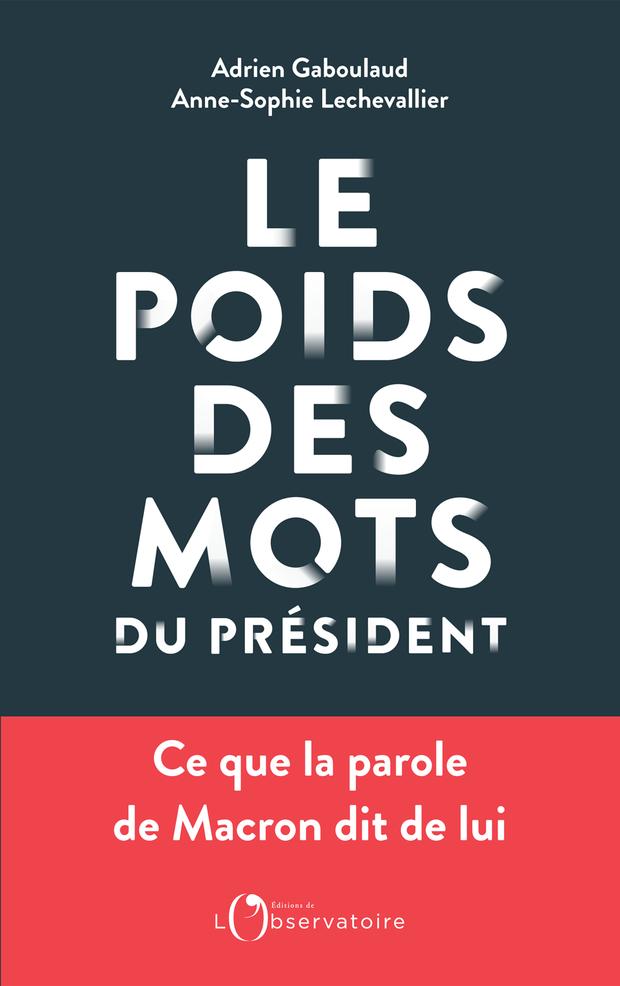 """""""Le Poids des mots du président"""", éd de l'Observatoire"""