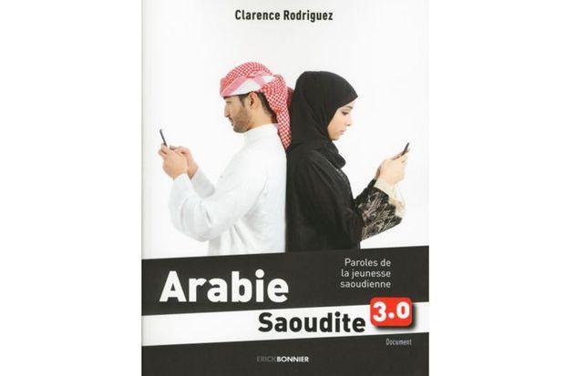 Clarence Rodriguez est l'auteure de «Arabie saoudite 3.0 paroles de la jeunesse saoudienne», aux éditions Erick Bonnier (parution octobre 2017)